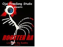 Rooster Ra - Live from Big Buddha 10.8.12
