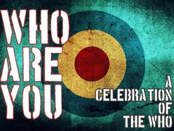 WHO ARE YOU-A Celebration of THE WHO
