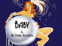 Baby & The Pearl Blowers