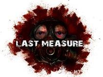 Last Measure