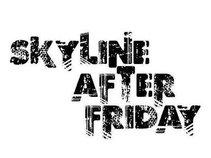 Skyline After Friday