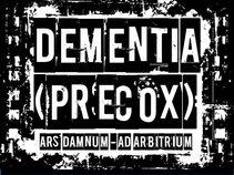 Dementia Precox