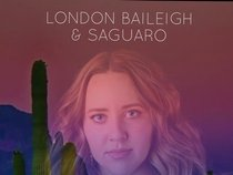 London Baileigh & Saguaro