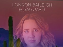 Image for London Baileigh & Saguaro