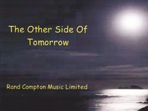 Rand Compton Music Limited-The Other Side Of Tomorrow