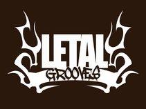 Letal Grooves