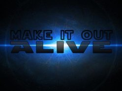 Image for Make It Out Alive
