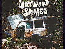 Wetwood Smokes