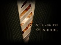 Suit And Tie Genocide