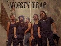 Moisty Trap