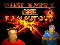 PHAT DADDY AND DJ VAUTOUR