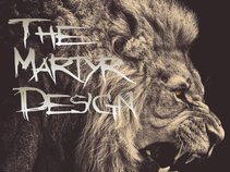 The Martyr Design