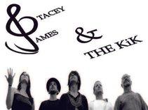 Stacey James & The KiK