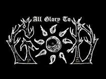 All Glory To God
