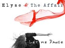 Elyse and The Affair