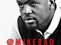 Mike Bad