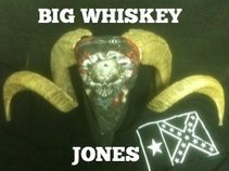 BIG WHISKEY JONES