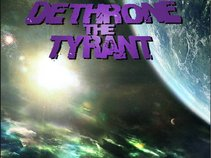 Dethrone The Tyrant