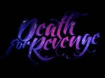 Death For Revenge