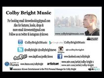 Colby Bright Music presented to you by 1Krown Ent