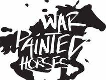 War Painted Horses