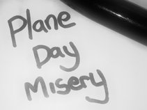 Plane Day Misery