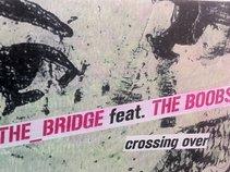 the_bridge feat the Boobs