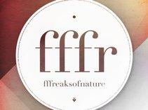 fffreaksofnature