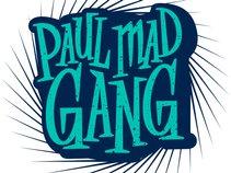 Paul maD gang