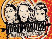 Just Monday