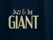 Jazz and The Giant