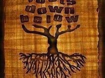 Roots Down Below