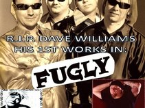 Fugly (Dave Williams, RIP, Drowning Pool)