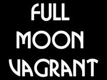 Full Moon Vagrant