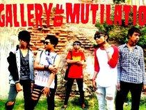 Gallery Of Mutilation