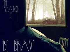 Image for Be Brave
