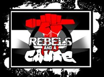 Rebels And A Cause