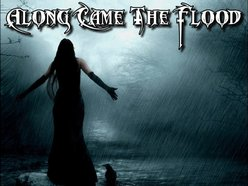 Image for Along Came The Flood