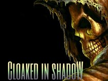 Cloaked in Shadow