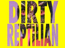 Dirty Reptilian
