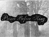 Prince Before King