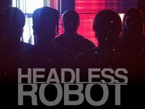 Headless Robot