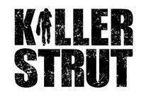 Killer Strut