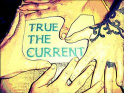 Image for True The Current
