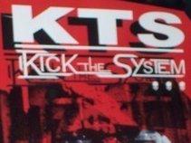 Kick The System