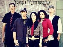 Thru Tomorrow