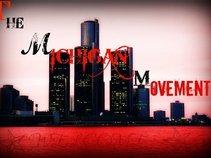 THE MICHIGAN MOVEMENT