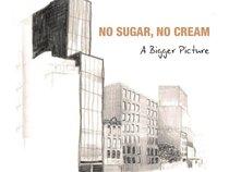 no sugar, no cream