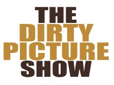 Image for The Dirty Picture Show
