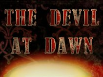 The Devil At Dawn